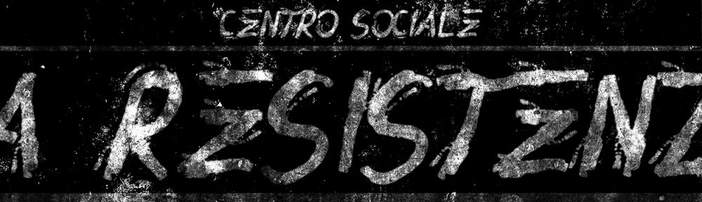 """CENTRO SOCIALE """"LA RESISTENZA"""""""